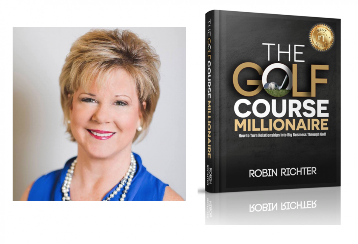 "Robin Richter Release #1 Best-Selling Book: ""The Golf Course Millionaire"""