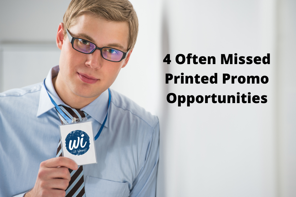 4 Often Missed Printed Promo Opportunities