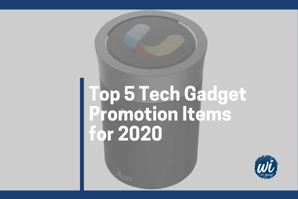 Top 5 Tech Gadget Promotion Items for 2020